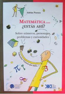Matemática Estás Ahí?, Paenza, Ed. Sxxi