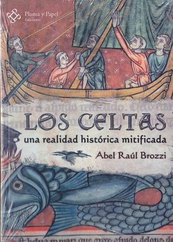 Imagen 1 de 4 de Los Celtas - Abel Raul Brozzi (ed. Pluma Y Papel) Mitos