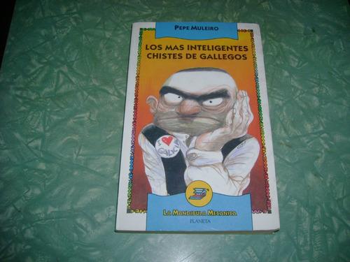 Libro Los Mas Inteligentes Chistes D Gallegos Pepe Muleiro