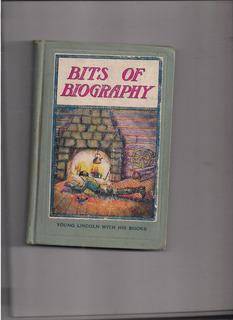 Bits Of Biography. (antiguo Libro En Ingles)