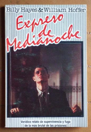 Expreso De Medianoche (edición Resumida) / Hayes - Hoffer