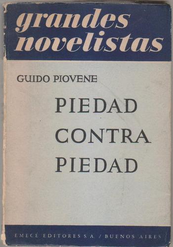 Piedad Contra Piedad. Guido Piovene