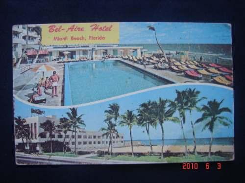 Miami, Florida. Bel-aire, Hotel. Antigua Postal.