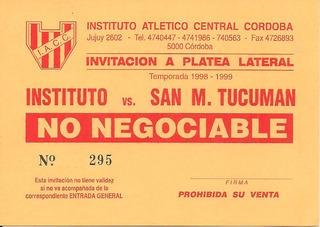Entrada De Invitación Instituto 4 - San Martín Tuc 0 (1999)