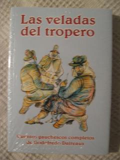 Godofredo Daireaux - Las Veladas Del Tropero