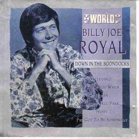 Billy Joe The World Of Bj E Royal Cd Importado