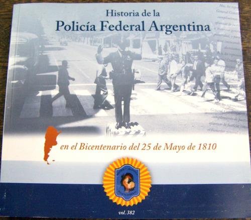 Historia De La Policia Argentina * Eugenio Zapietro *
