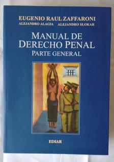 Zaffaroni - Manual De Derecho Penal: Parte General