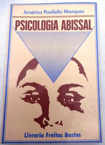 Psicologia Abissal - Psicoterapia - América Paoliello - 1988