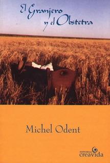 Libro El Granjero Y El Obstetra Michel Odent Papel Local