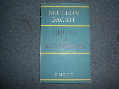 Qué Es La Automación - Sir León Bagrit