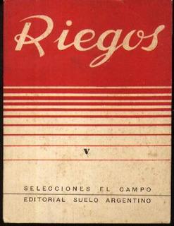 Riego De Frutales Huertas Y Jardines Campo Suelo Argentino