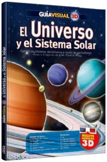 Libro Guía Visual 3d: El Universo Y El Sistema Solar Clasa