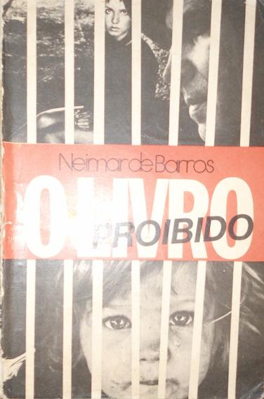 Livro O Livro Proibido, De Neymar De Barros Usado