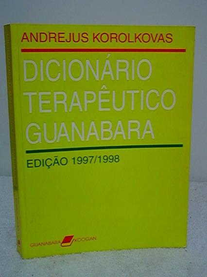 Dicionário Terapêutico Guanabara 97/98 Andrejus Korolkovas