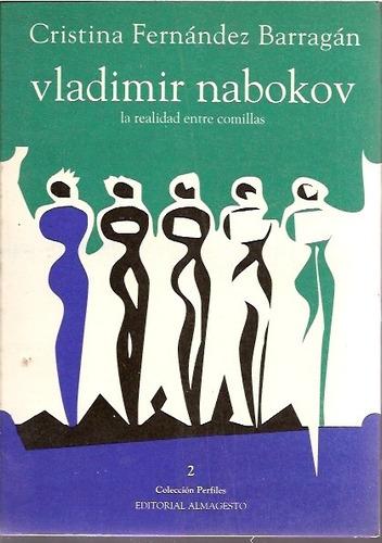 Imagen 1 de 4 de Vladimir Nabokov - Fernandez Barragan Ed. Almagesto