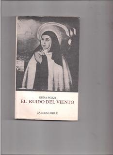 Edna Pozzi: El Ruido Del Viento.