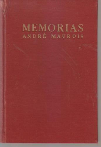 Memorias. Andre Maurois. Tapa Dura