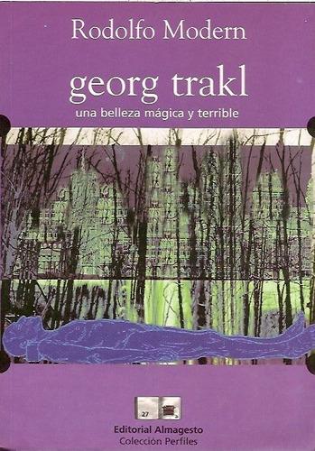 Imagen 1 de 4 de Georg Trakl - Rodolfo Modern Ed. Almagesto