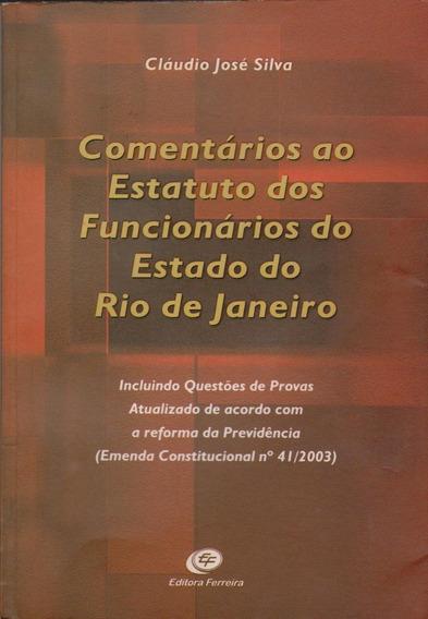 Comentários Ao Estatuto Dos Funcionários Est Rio Do Janeiro