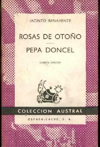 Rosas De Otoño. Pepa Doncel. J Benavente