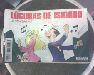 Revista Locuras Isidoro Dic 200 Nº 391 Un Crucero Vip