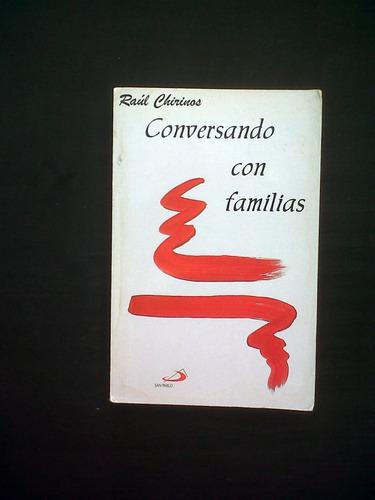 Conversando Con Familias Raul Chirinos