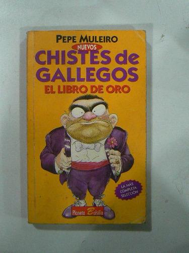 Libro De Oro Chistes De Gallegos Pepe Muleiro En La Plata