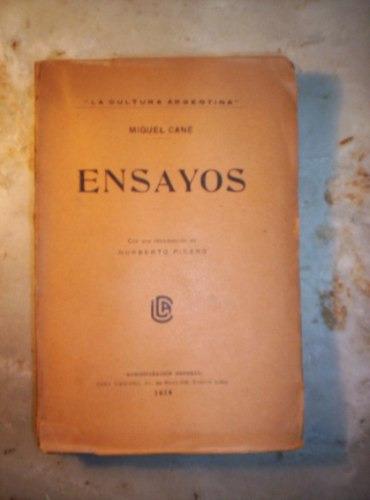 Ensayos De Miguel Cane - La Cultura Argentina Año 1919