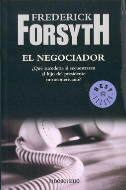 ** Frederick Forsyth ** El Negociador Novela Negra  51