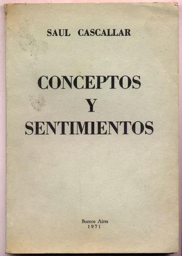 Imagen 1 de 1 de Conceptos Y Sentimientos. Saúl Cascallar