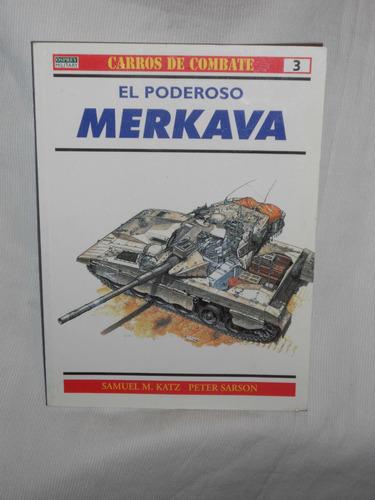 Imagen 1 de 1 de El Poderoso Merkava. Rba Coleccionables 1999.