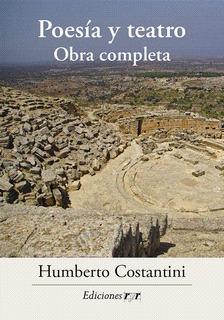 Humberto Costantini Poesía Y Teatro Obra Completa - Ryr