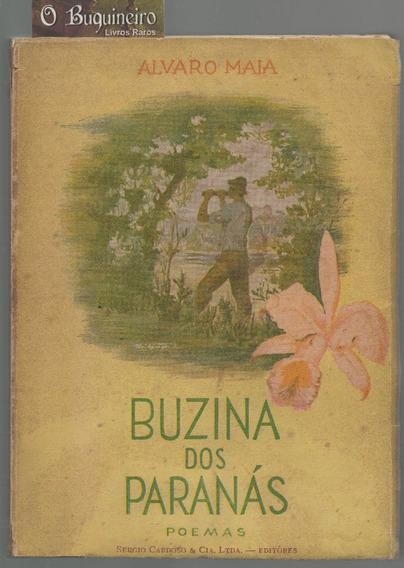 Buzina Dos Paranás - Alvaro Maia - 1ª Edição