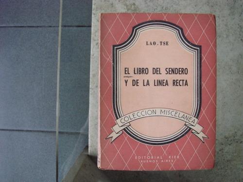 Lao Tse Libro Del Sendero Y De La Linea Recta Espiritualidad