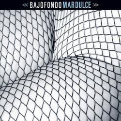 Bajofondo - Mar Dulce - Disco Compacto - Redandblue