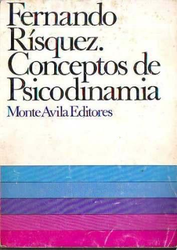 Imagen 1 de 3 de Conceptos De Psicodinamia - Fernando Risquez