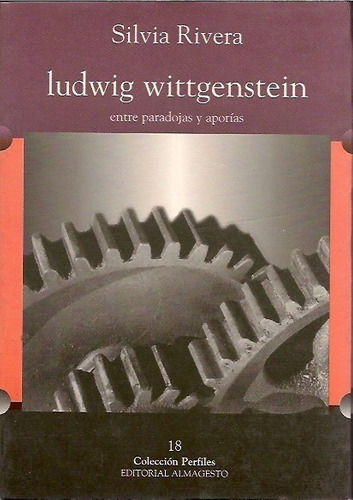 Imagen 1 de 3 de Ludwig Wittgenstein - Silvia Rivera Ed. Almagesto