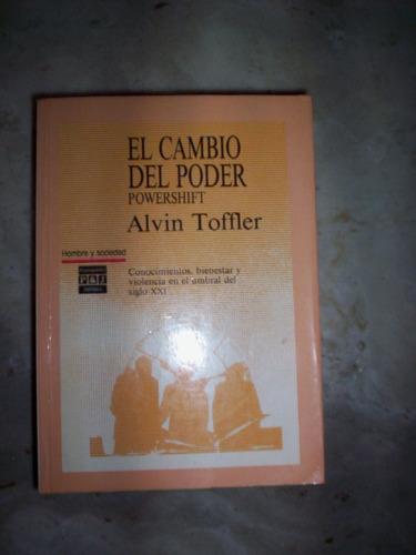El Cambio Del Poder ( Powershift ) Alvin Tofler