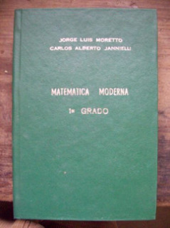 Matemática Moderna 1er Grado, Segundo Y Tercero