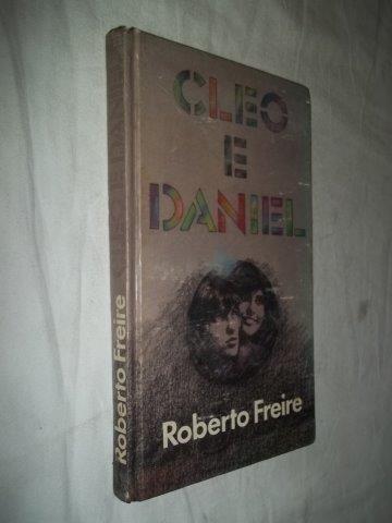 Roberto Freire - Cleo E Daniel - Literatura Nacional