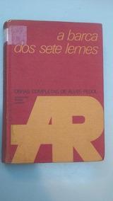 A Barca Dos Sete Lemes - Alves Pedol