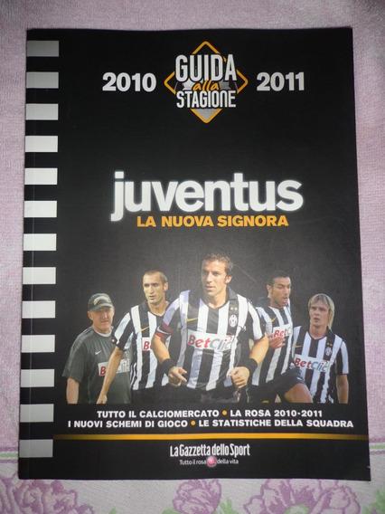 Livro Juventus Guia Completa Temporada 2010/2011