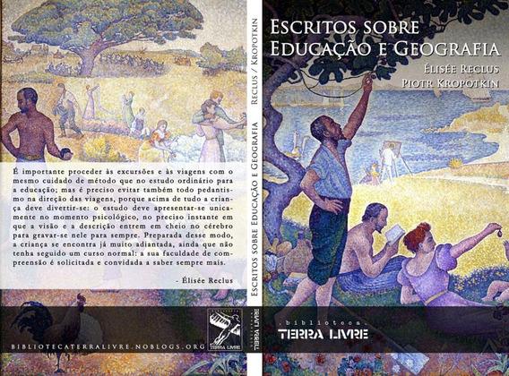 Anarquista - Livro Educação E Geografia - Reclus / Kropotkin