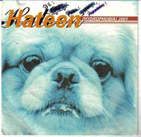 Hateen Hydrophobia 2001- Raridade