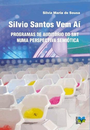 Imagem 1 de 1 de Silvio Santos Vem Aí - Silvia Mª De Sousa Bonellihq Cx64 F19