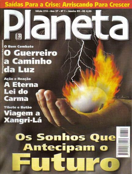 Revista Planeta Nº316 - Janeiro/99