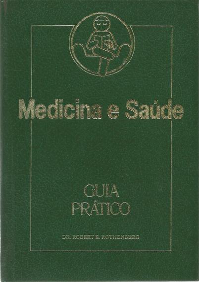 Medicina E Saúde: Guia Prático - Coleção Em 4 Volumes