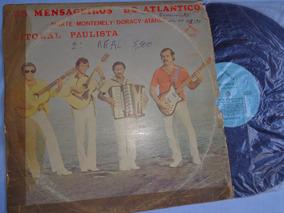 Lp Raro Mensageiros Do Atlântico, Litoral Paulista - Usado