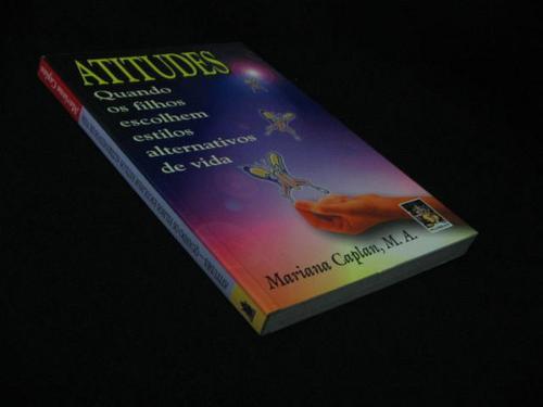 Atitudes - Quando Os Filhos Escolhem... Caplan, Mariana M.a.
